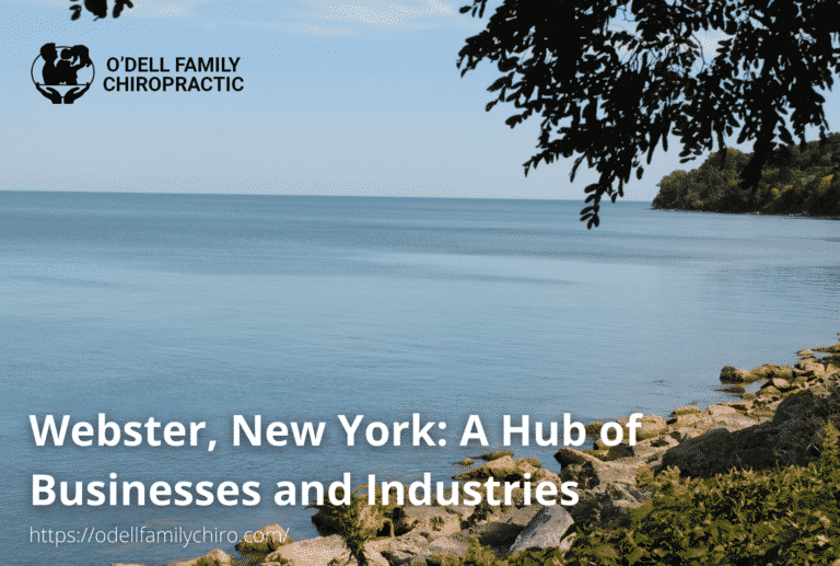 Webster, New York A Hub of Businesses and Industries